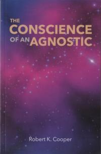 Conscience of an Agnostic