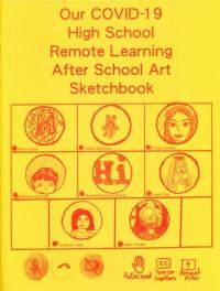 Our COVID-19 High School Remote Learning After School Art Sketchbook