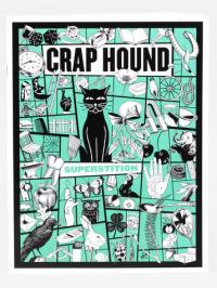 Crap Hound #8 Superstition