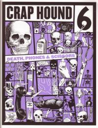 Crap Hound #6 Death, Phone & Scissors