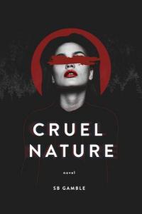 Cruel Nature