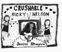 Crushable Ricky Nelson