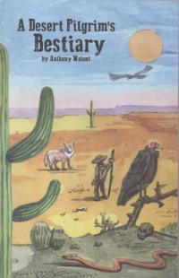 Desert Pilgrim's Bestiary