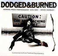 Dodged & Burned: Seminal Rock Photography 1976-1984