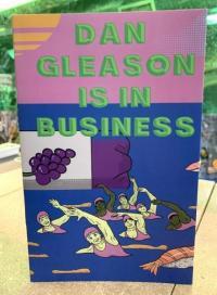 Dan Gleason Is In Business
