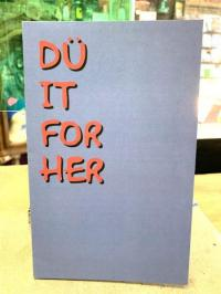 Dü It For Her