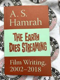 Earth Dies Streaming Film Writing 2002-2018