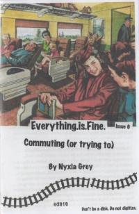 Everything Is Fine #6 Commuting (Or Trying To)
