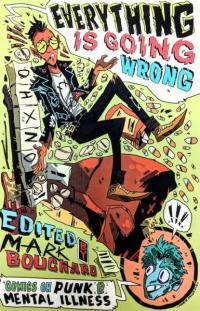 Everything Is Going Wrong! Comics on Punk and Mental Illness