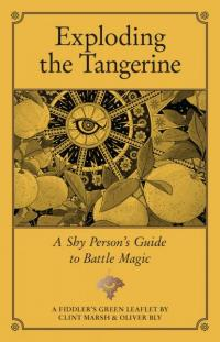 Exploding the Tangerine A Shy Person's Guide to Battle Magic