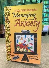 Fat Chick's Attempt at Managing Anxiety