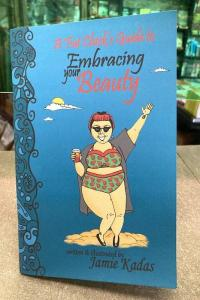 Fat Chick's Guide to Embracing Your Beauty