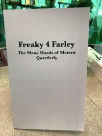 Freaky 4 Farley: The Many Moods of Motern Quarterly