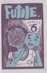 Futile Comics #6