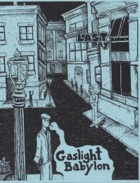 Gaslight Babylon #1 One Last Day
