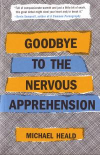 Goodbye to the Nervous Apprehension