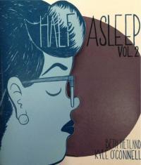 Half Asleep vol 2