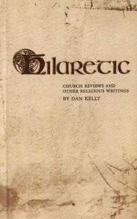 Hilaretic Church Reviews and Other Religious Writings