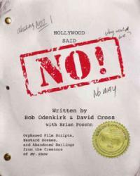 Hollywood Said No Audio CD Orphaned Film Scripts Bastard Scenes