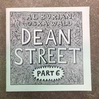 Dean Street Part 6 by Al Burian and Oska Wald