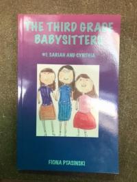 Third Grade Babysitters #1 by Fiona Ptasinski