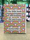 Little Book of Affirmations for Survivors