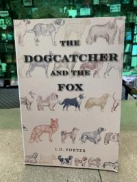 Dogcatcher and the Fox
