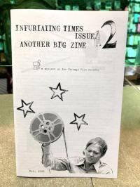 Infuriating Times #2 Another Big Zine