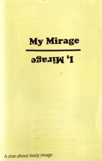 My Mirage I Mirage #2 a Zine About Body Image