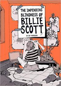 Impending Blindness Of Billie Scott