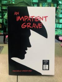 Impatient Grave #1