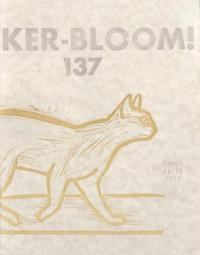Ker-bloom #137