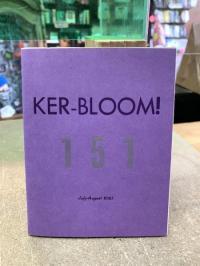 Ker-Bloom #151
