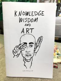 Knowledge Wisdom and Art