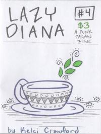 Lazy Diana #4 A Punk Pagan Zine