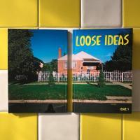 Loose Ideas #1