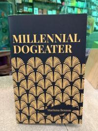 Millennial Dogeater