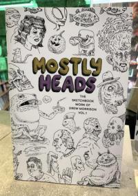 Mostly Heads: The Sketchbook Work of Drew Morrison vol 1