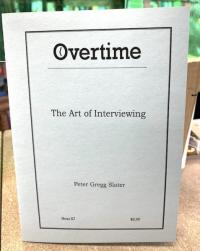Overtime 57: The Art of Interviewing