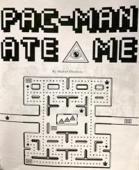 Pac-Man Ate Me