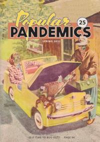 Popular Pandemics Spring Summer 2022