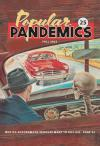 Popular Pandemics Fall 2022