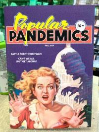 Popular Pandemics Fall 2025