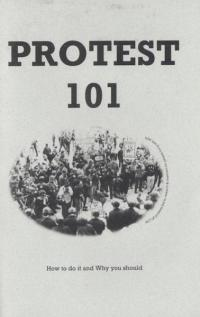 Protest 101 How to Do It and Why You Should