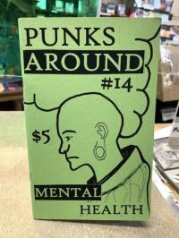 Punks Around #14 Mental Health
