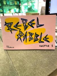 Rebel Rabble Chapter 1