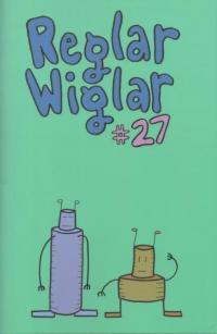 Reglar Wiglar #27