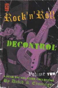 Rock'n'Roll Decontrol vol 2 A Punk Pic and Flyer Collection