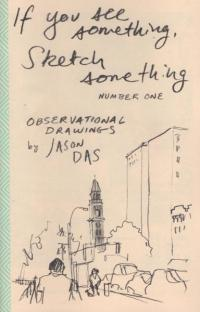 If You See Something Sketch Something #1 Observational Drawings