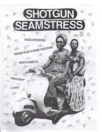 Shotgun Seamstress #8